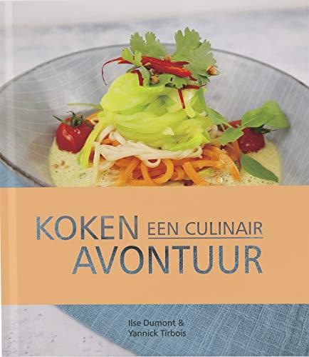 Koken een culinair avontuur (Dutch Edition)