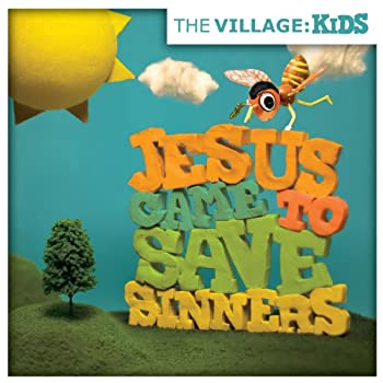 Kids - Jesus Came to Save Sinners - EP