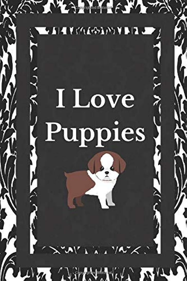百万コントラスト発揮するI Love Puppies: Dog Lover Puppy Owner Gift Journal Lined Notebook To Write In For Women And Men