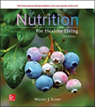 Best nutrition for healthy living 5th edition schiff Reviews