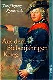 Jozef Ignacy Kraszewski: Aus dem siebenjährigen Krieg