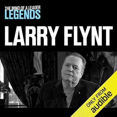Larry Flynt - The Mind of a Leader Legends cover art