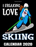 I Freaking Love Skiing Calendar 2020: Downhill Skiing - Norwegian Ski Girl Calendar - Appointment Planner And Organizer Journal Notebook - Weekly - Monthly - Yearly