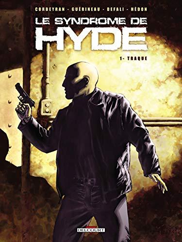 Le Syndrome de Hyde T01: Traque