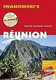 Réunion - Reiseführer von Iwanowski: Individualreiseführer mit Extra-Reisekarte und Karten-Download (Reisehandbuch)