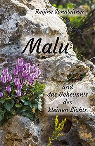 Buchseite und Rezensionen zu 'Malu und das Geheimnis des kleinen Lichts' von Regine Sonnleitner