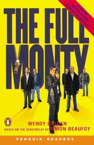 The Full Monty (Penguin Readers (Graded Readers))