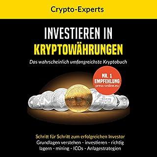 Investieren in Kryptowährungen – Das wahrscheinlich umfangreichste Kryptobuch                   Autor:                                                                                                                                 CRYPTO EXPERTS,                                                                                        Etheriumus Dashiota                               Sprecher:                                                                                                                                 Patrick Khatrao                      Spieldauer: 2 Std. und 23 Min.     21 Bewertungen     Gesamt 4,2