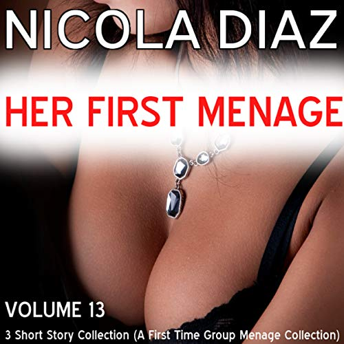 Her First Menage - Volume 13 audiobook cover art