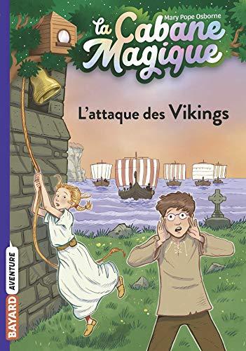 La cabane magique, Tome 10: L'attaque des Vikings
