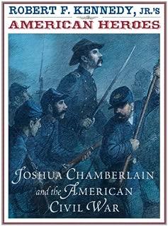 American Heroes: Joshua Chamberlain and the American Civil War