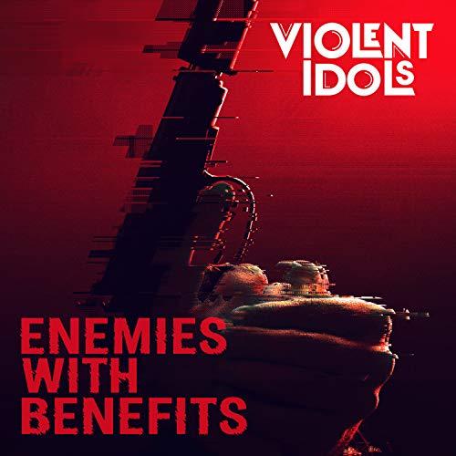Enemies With Benefits [Explicit]