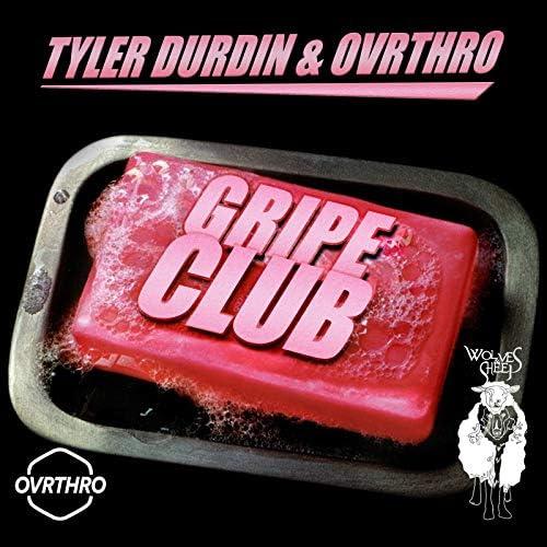 Tyler Durdin, Ovrthro & Wolves & Sheep