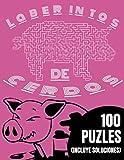 Laberintos de Cerdos. 100 puzles (incluye soluciones): Para niños y adultos amantes de los cerdos y los laberintos - Libro de gran formato 21,59 x 27,94 CM ideal para regalo