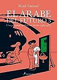 EL ÁRABE DEL FUTURO III -Una juventud en Oriente Medio (1985-1987)- (Salamandra Graphic)