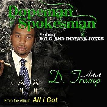 Dopeman Spokesman (feat. D.O.G & Indyana Jones) - Single