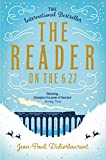 The Reader on the 6.27 (English Edition)