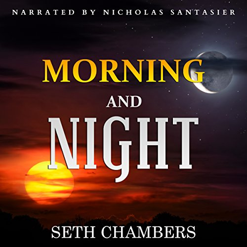 Morning and Night audiobook cover art