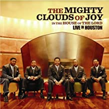 In The House Of The Lord: Live In Houston [Us Import] by Mighty Clouds of Joy (2005-04-11)