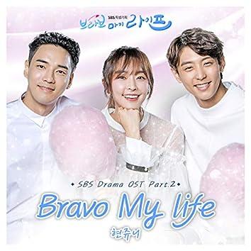 Bravo My Life, Pt. 2 (Original Television Soundtrack)