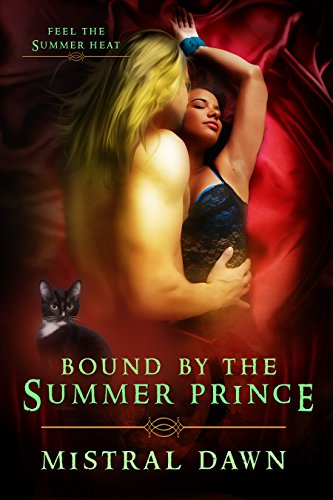 Book: Bound By The Summer Prince by Mistral Dawn
