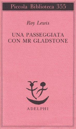 Una passeggiata con Mr. Gladstone