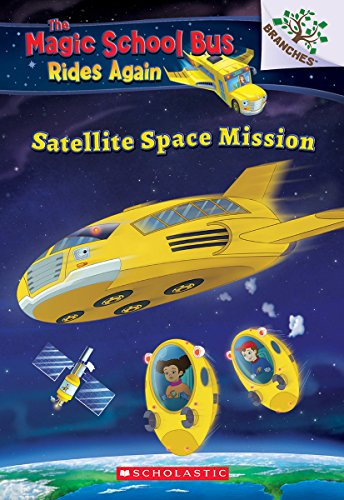 Satellite Space Mission (The Magic School Bus Rides Again) (4)
