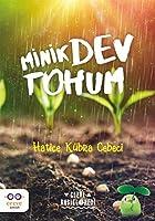 Minik Dev Tohum