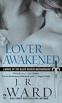 Lover Awakened (Black Dagger Brotherhood, Book 3) by [J.R. Ward]