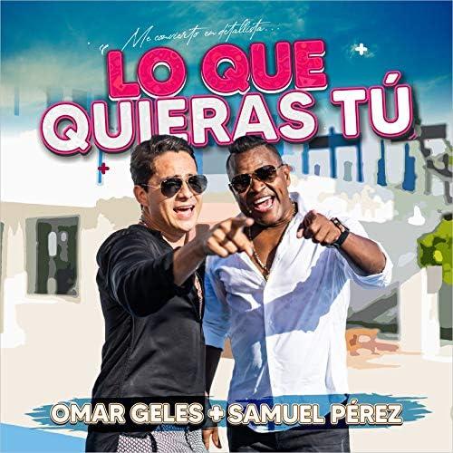 Omar Geles & Samuel Pérez