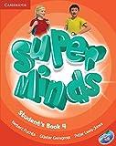 Super minds. Student's book. Per la Scuola elementare. Con DVD-ROM. Con espansione online: Super Minds 4 Student's Book with DVD-ROM - 9780521222181: Vol. 4