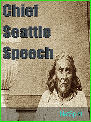 Amazon Com Chief Seattle Speech We Are Part Of The Earth And It Is Part Of Us Ebook Brandt Herbert Brandt Herbert Brandt Herbert Brandt Herbert Kindle Store