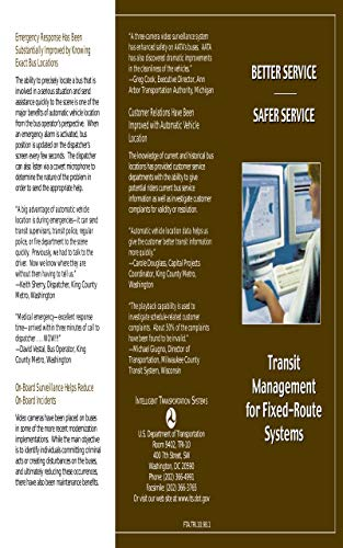 Better Service, Safer Service: Transit Management for Fixed-Route Systems