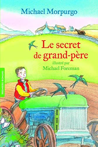 Le secret de grand-père - FOLIO CADET PREMIERS ROMANS - de 9 à 10 ans