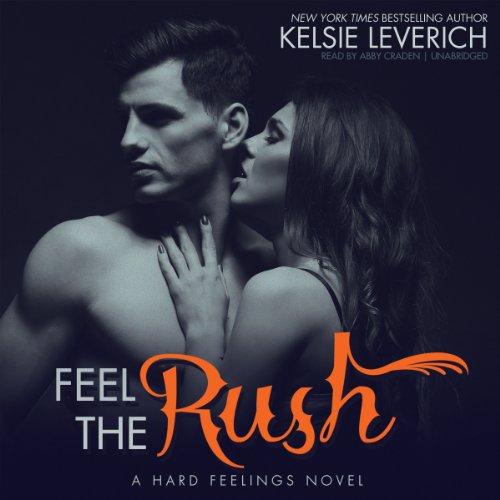 Feel the Rush audiobook cover art