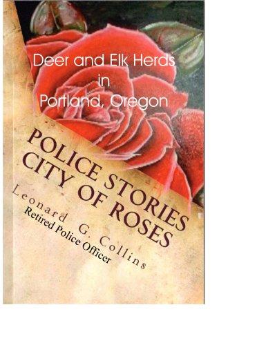 Deer and Elk Herds in Portland, Oregon (English Edition)