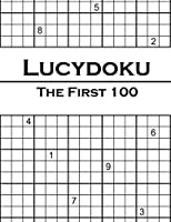 Lucydoku: The First 100