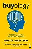 Buyology: Verdades y mentiras de por qué compramos (Divulgación) (Spanish Edition)