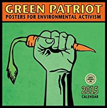 Green Patriot( Posters for Environmental Activism)[CAL 2015-GREEN PATRIOT][Calendar]