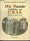 Ma Russie hebillée en URSS, retour au pays natal