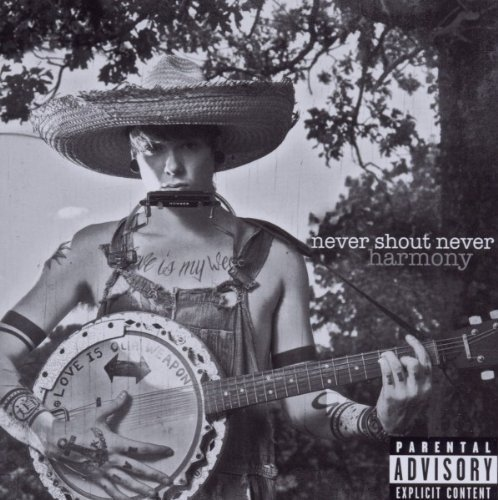 Harmony by Never Shout Never (2010) Audio CD