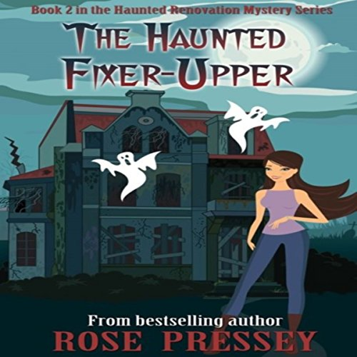 Couverture de The Haunted Fixer-Upper