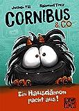 Cornibus & Co - Ein Hausdämon packt aus!: Präsentiert von Loewe Wow! - Wenn Lesen WOW! macht