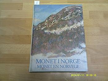 Monet i Norge =: Monet en Norvege = Monet in Norway 8271774077 Book Cover
