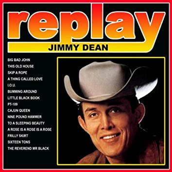 Replay Jimmy Dean