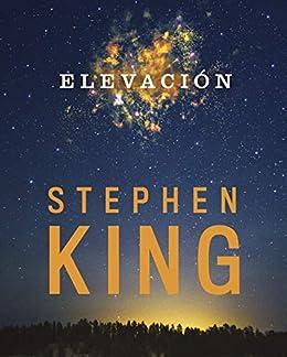 Elevación eBook: King, Stephen: Amazon.es: Tienda Kindle