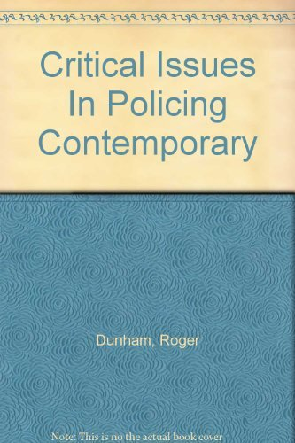 Critical Issues In Policing Contemporary