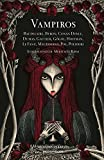 Vampiros (edición ilustrada) (GRANDES CLASICOS)
