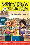 The Make-a-Pet Mystery (31) (Nancy Drew and the Clue Crew)