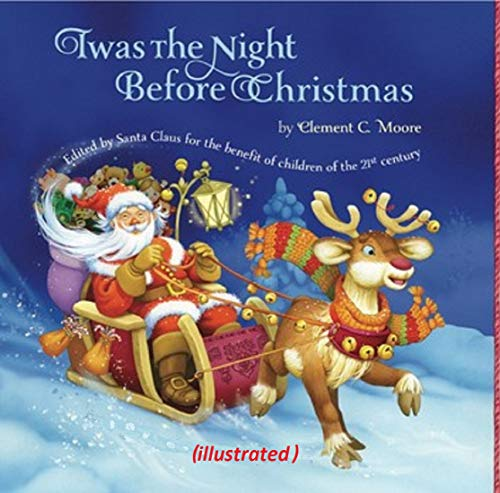 Twas The Night Before Christmas ( illustrated ) (English Edition)